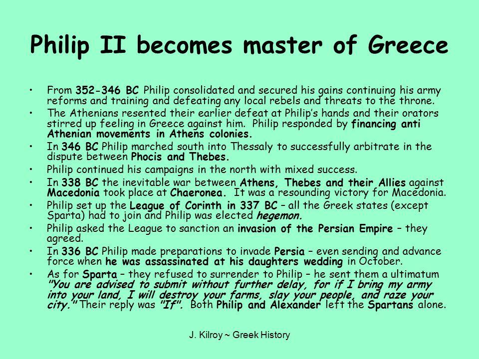 Philip II becomes master of Greece