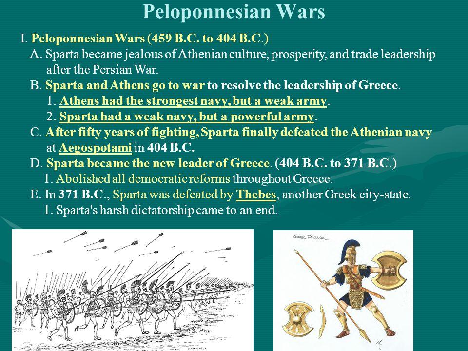 Peloponnesian Wars I. Peloponnesian Wars (459 B.C. to 404 B.C.)