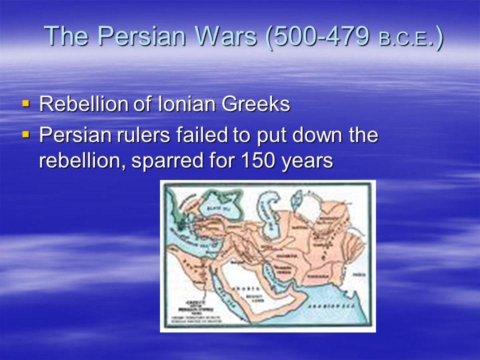 The Persian Wars (500-479 B.C.E.)