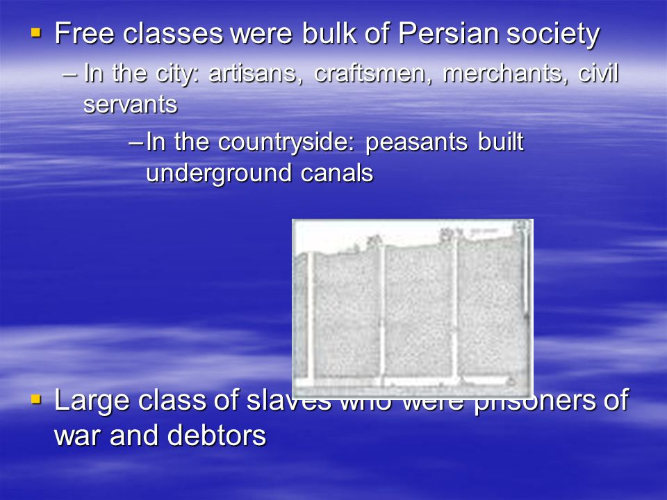 Free classes were bulk of Persian society