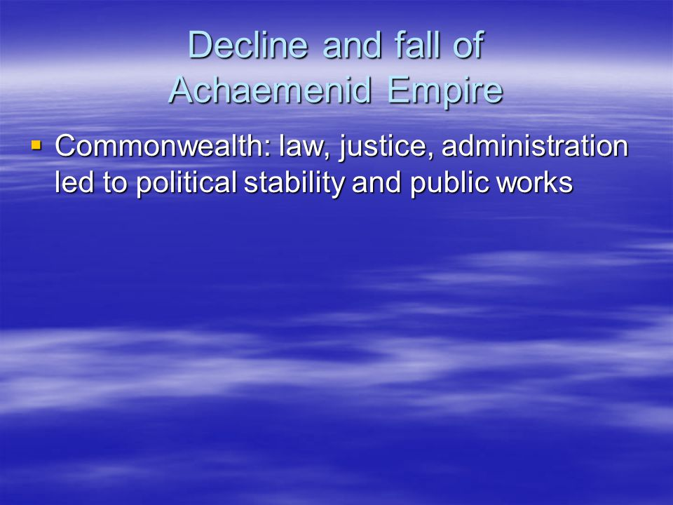 Decline and fall of Achaemenid Empire