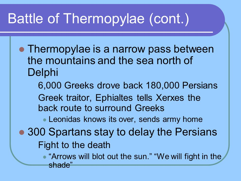 Battle of Thermopylae (cont.)
