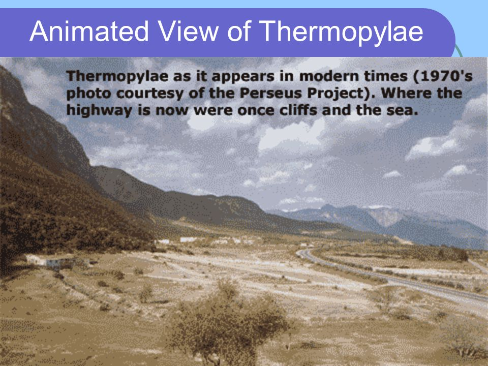 Animated View of Thermopylae