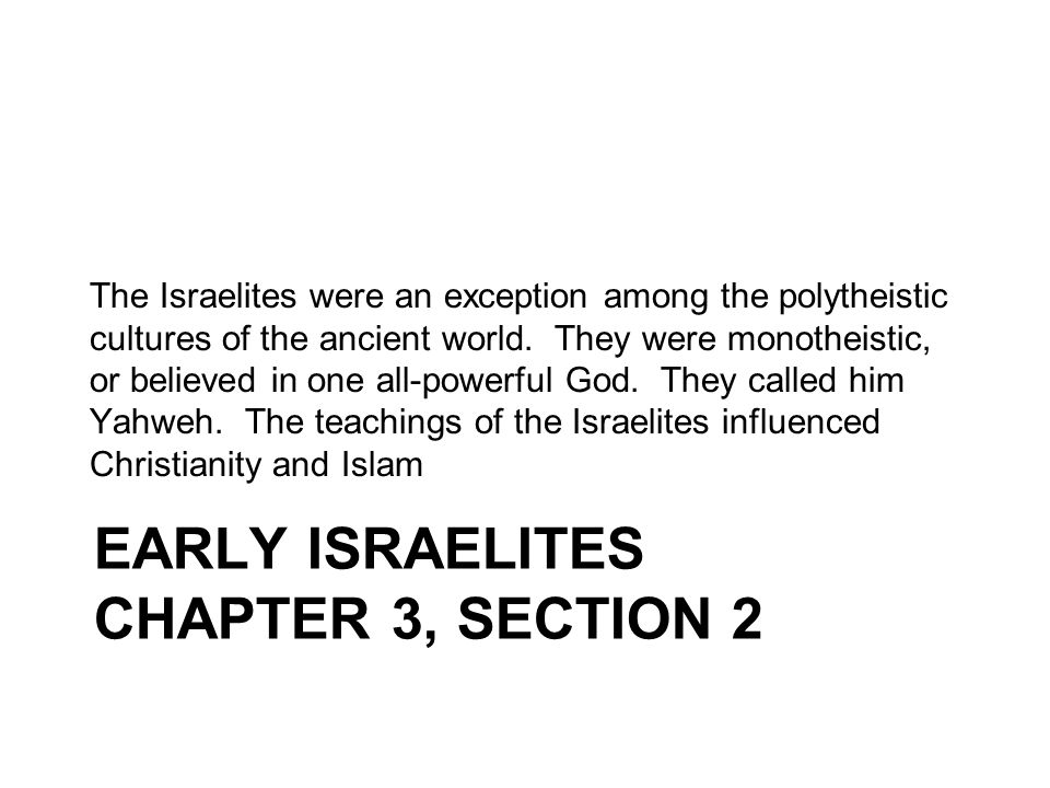 Early Israelites Chapter 3, Section 2