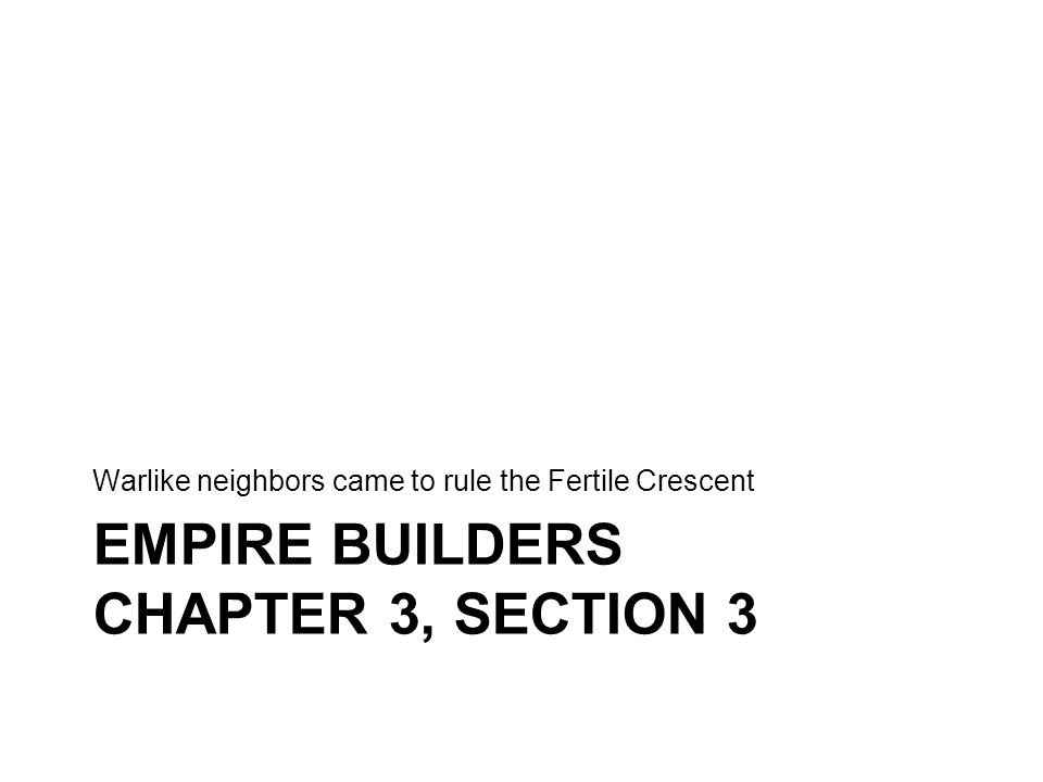 Empire Builders Chapter 3, Section 3