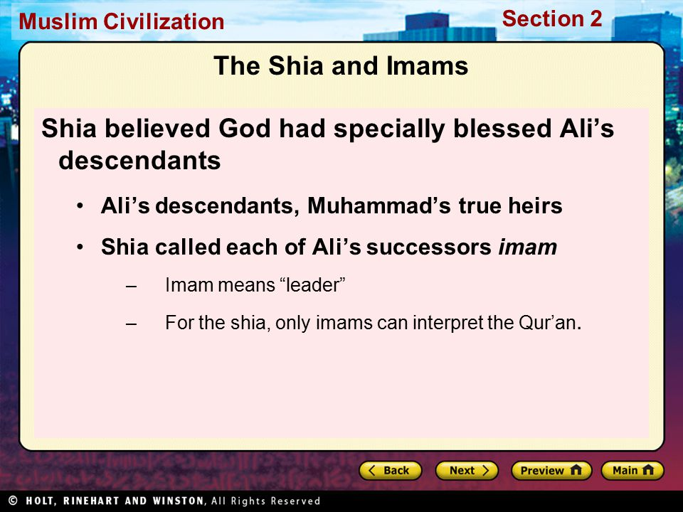Shia believed God had specially blessed Ali's descendants