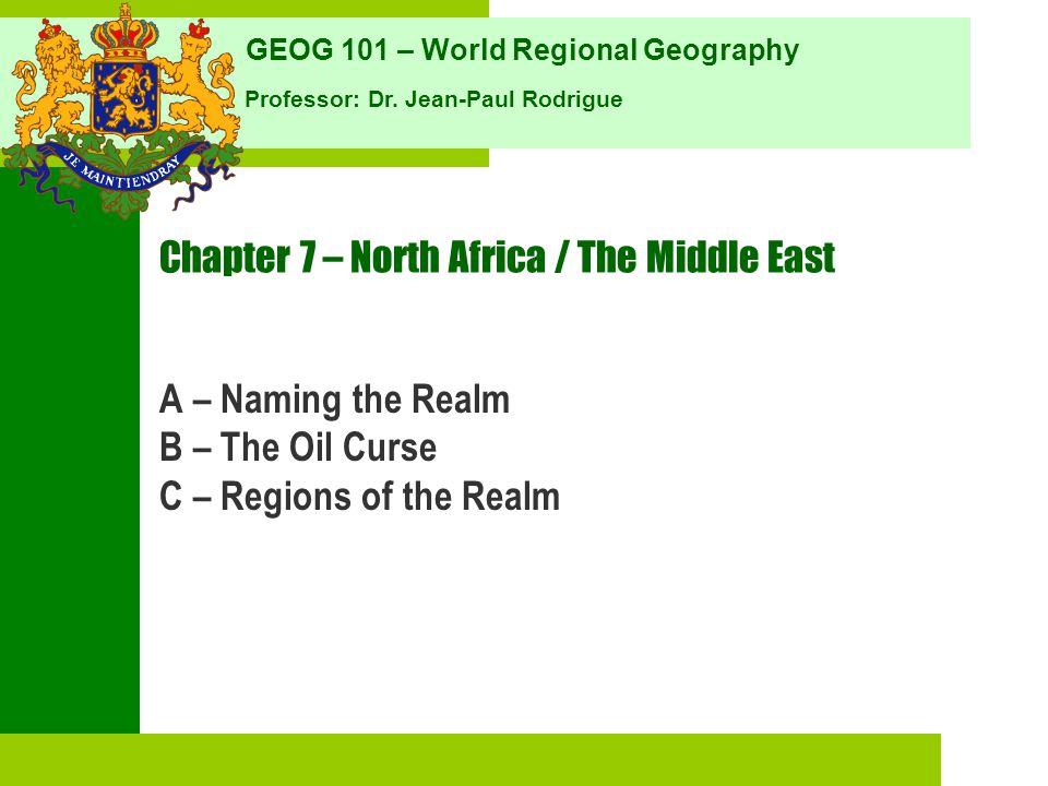 Chapter 7 – North Africa / The Middle East