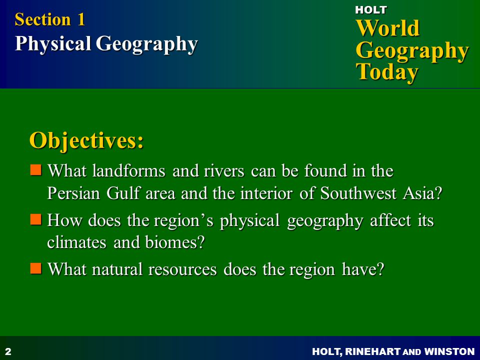 Objectives: Section 1 Physical Geography