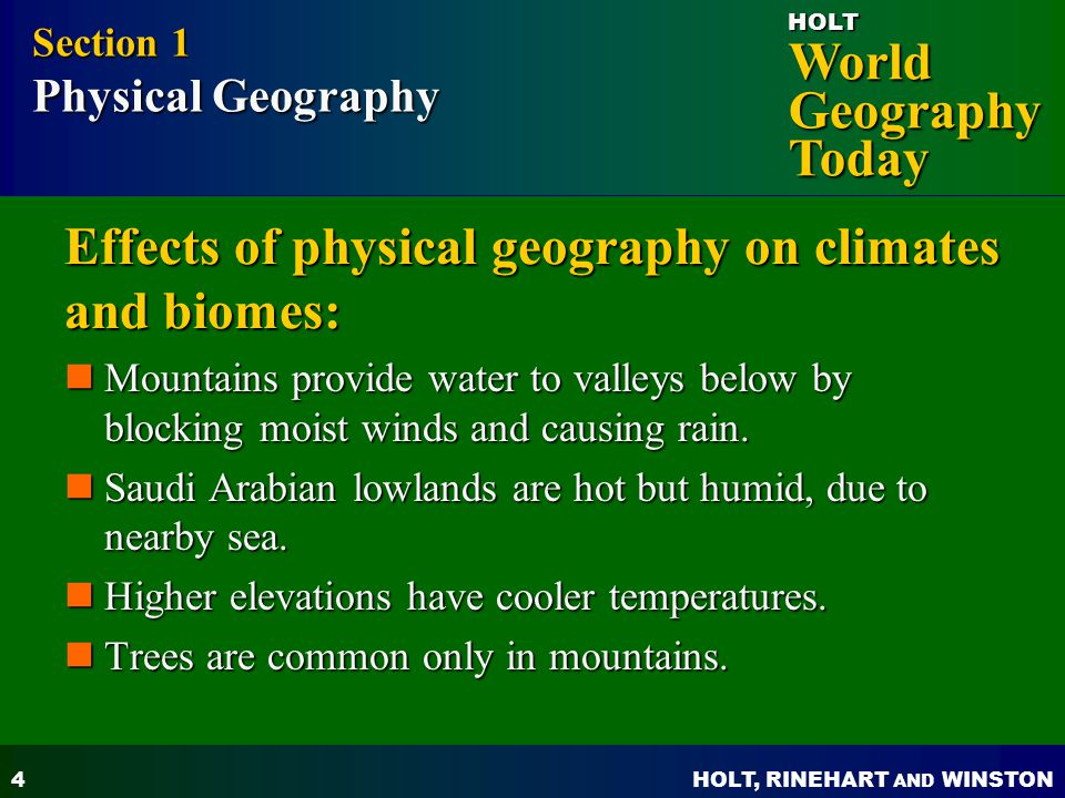 Effects of physical geography on climates and biomes: