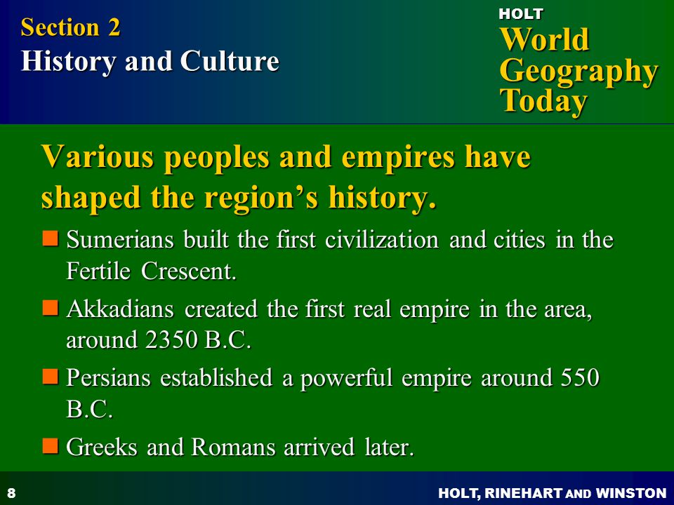 Various peoples and empires have shaped the region's history.