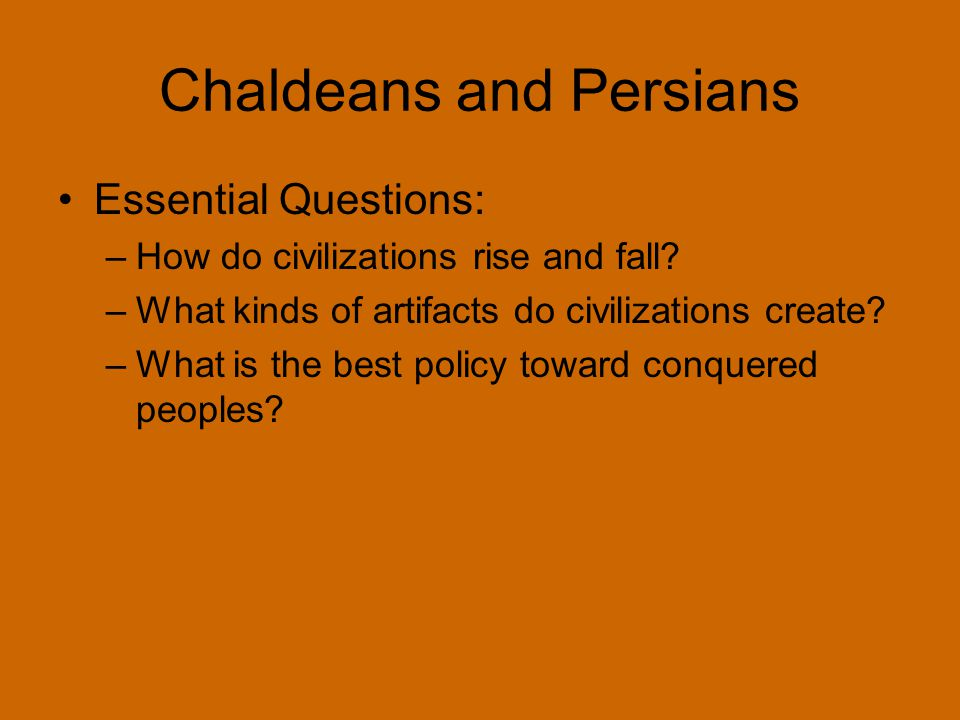 Chaldeans and Persians