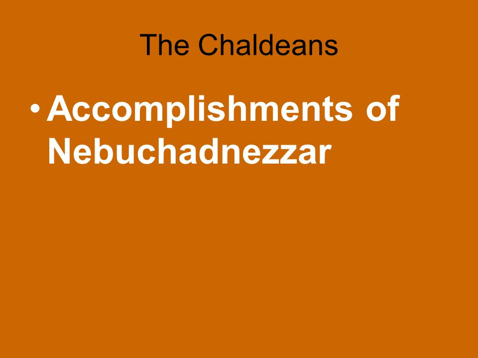 Accomplishments of Nebuchadnezzar