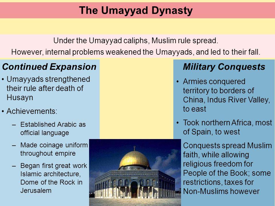 Under the Umayyad caliphs, Muslim rule spread.