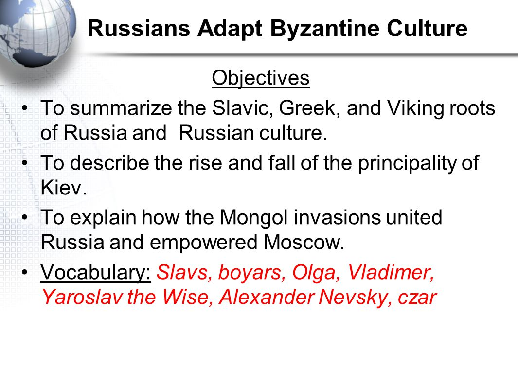 Russians Adapt Byzantine Culture