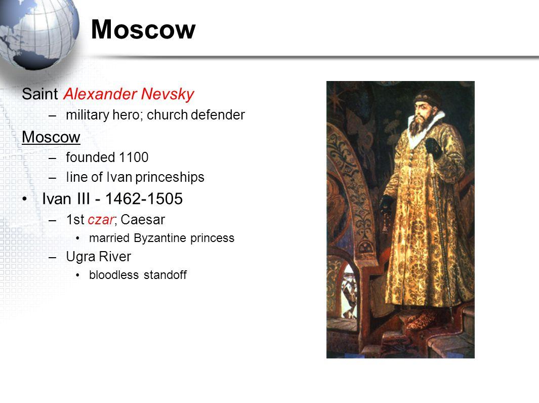 Moscow Saint Alexander Nevsky Moscow Ivan III - 1462-1505