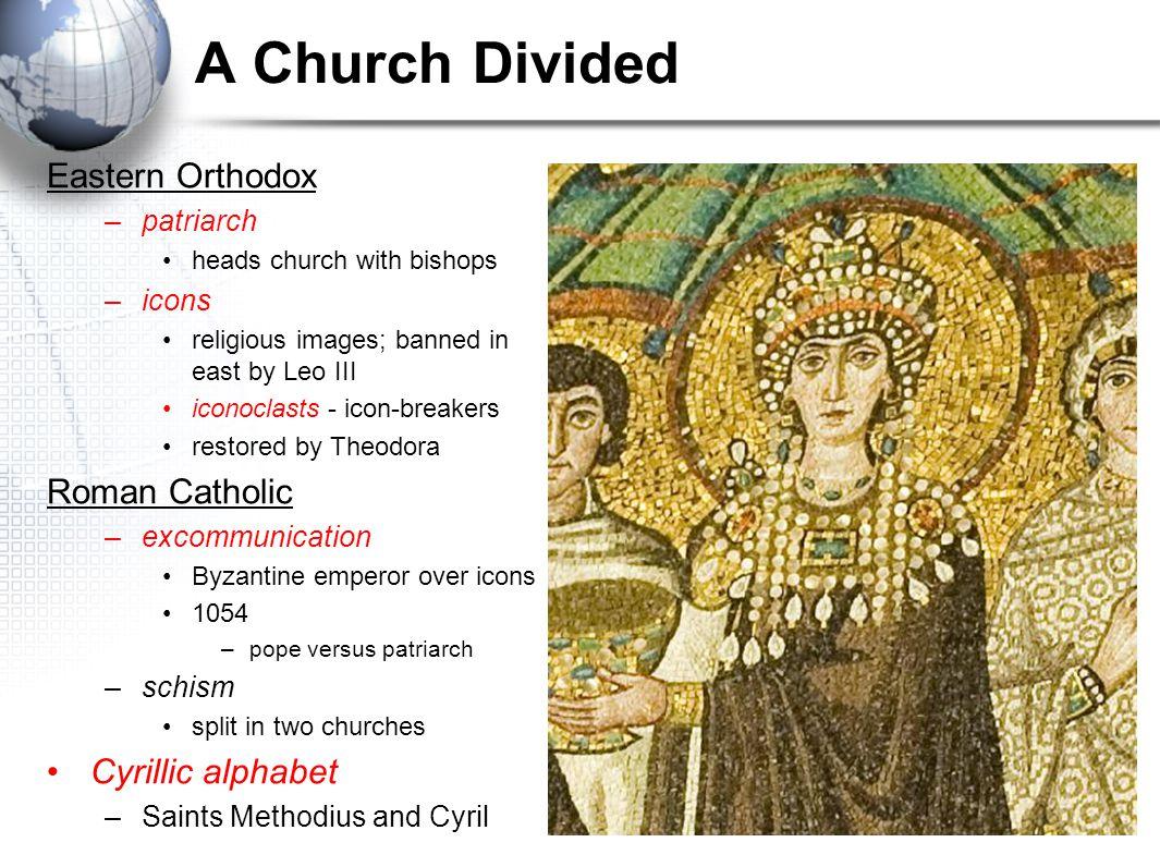 A Church Divided Eastern Orthodox Roman Catholic Cyrillic alphabet