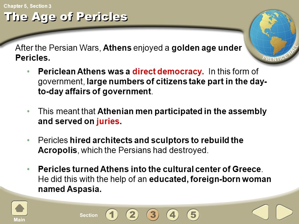 3 The Age of Pericles. After the Persian Wars, Athens enjoyed a golden age under. Pericles.