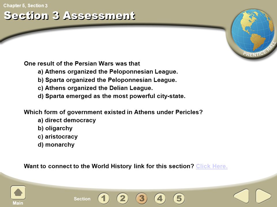 Section 3 Assessment One result of the Persian Wars was that