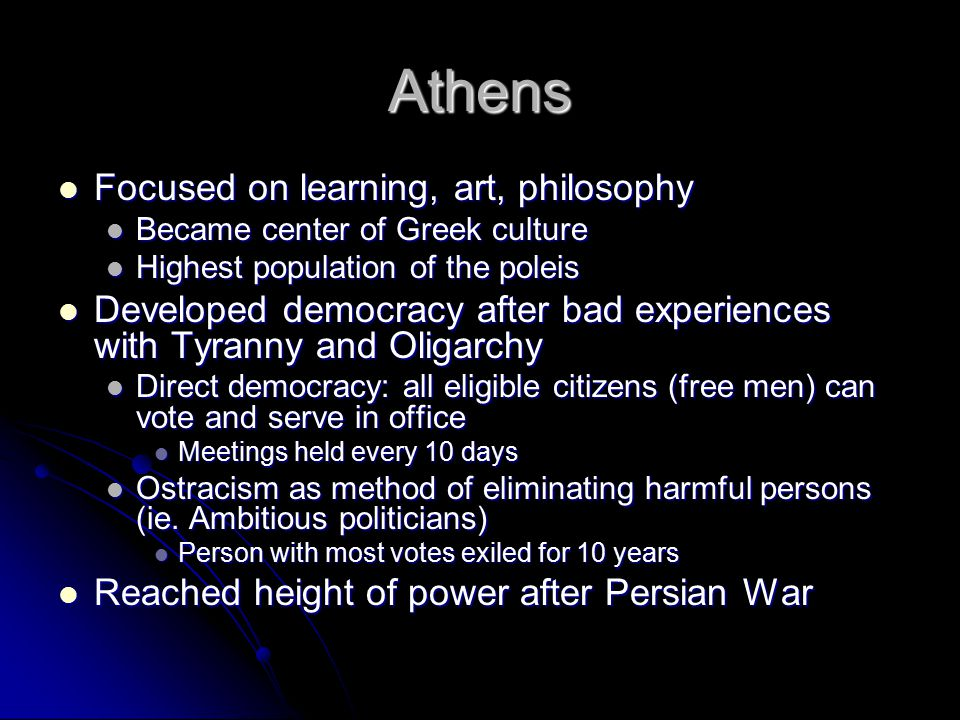 Athens Focused on learning, art, philosophy