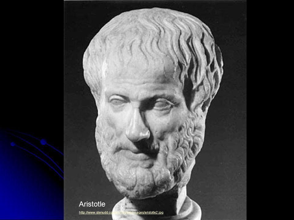 Aristotle http://www.stenudd.com/myth/greek/images/aristotle2.jpg