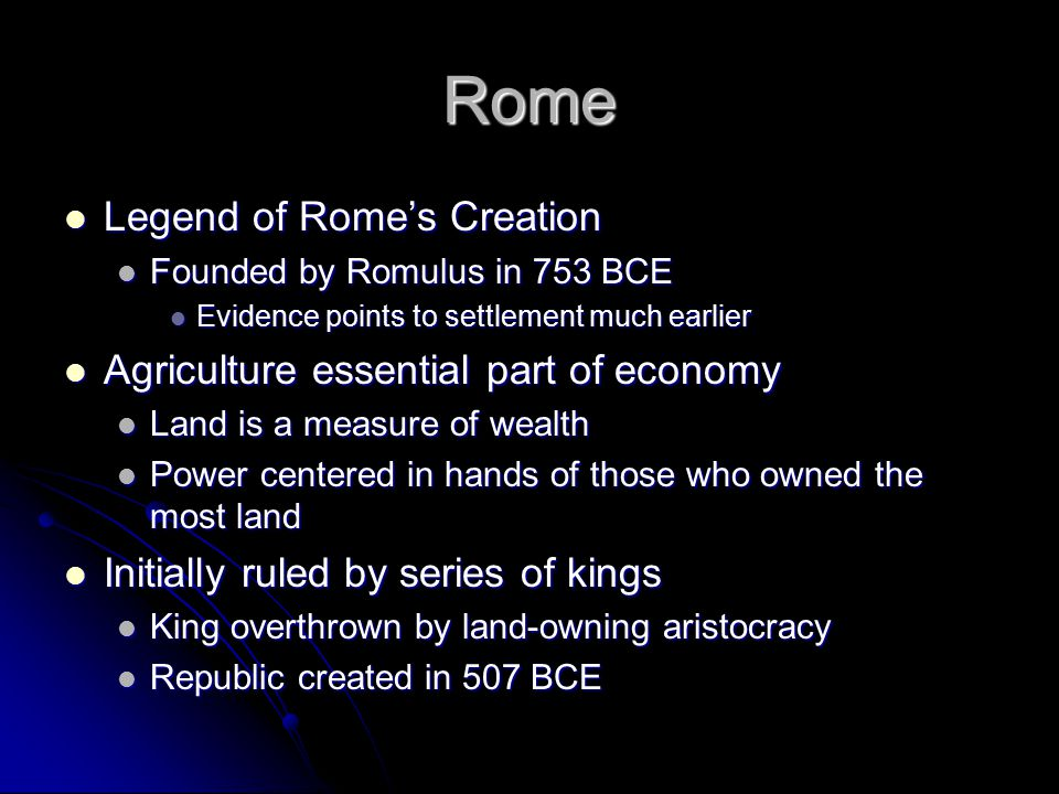 Rome Legend of Rome's Creation Agriculture essential part of economy