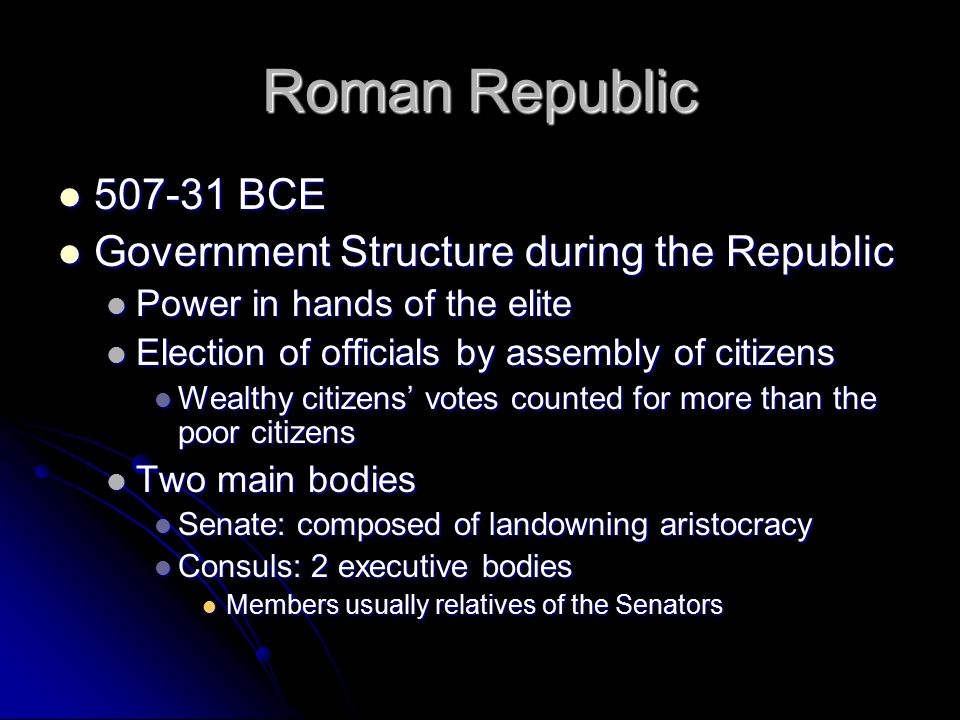 Roman Republic 507-31 BCE Government Structure during the Republic