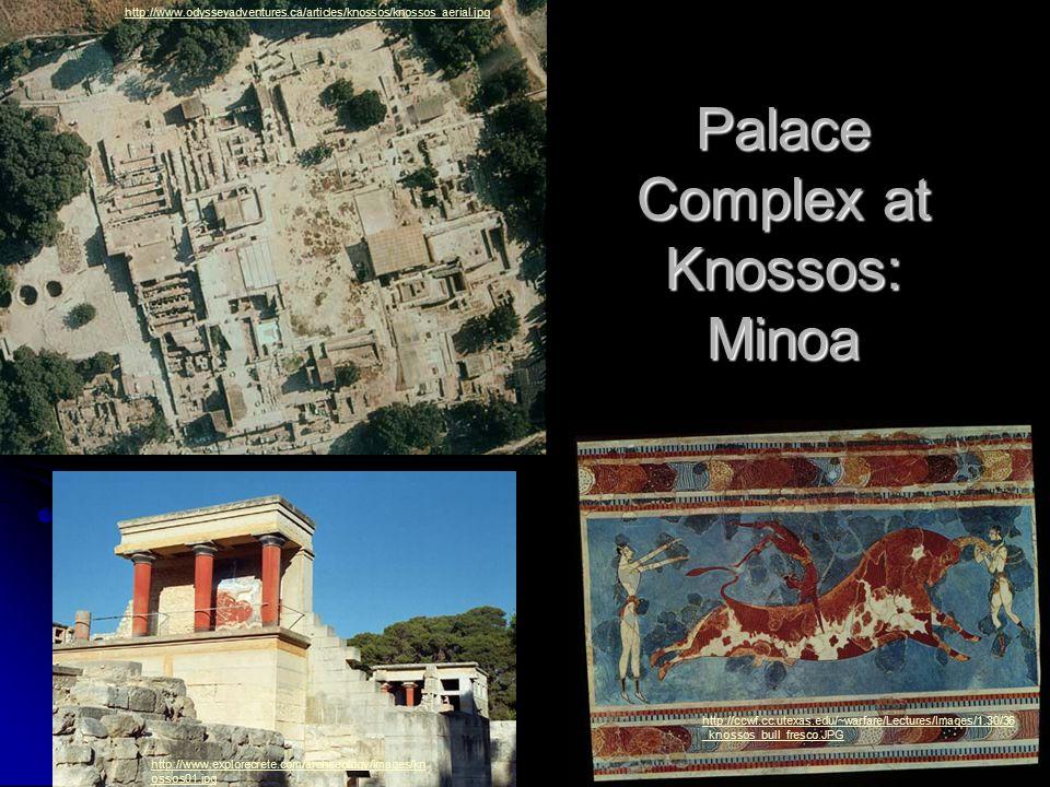 Palace Complex at Knossos: Minoa