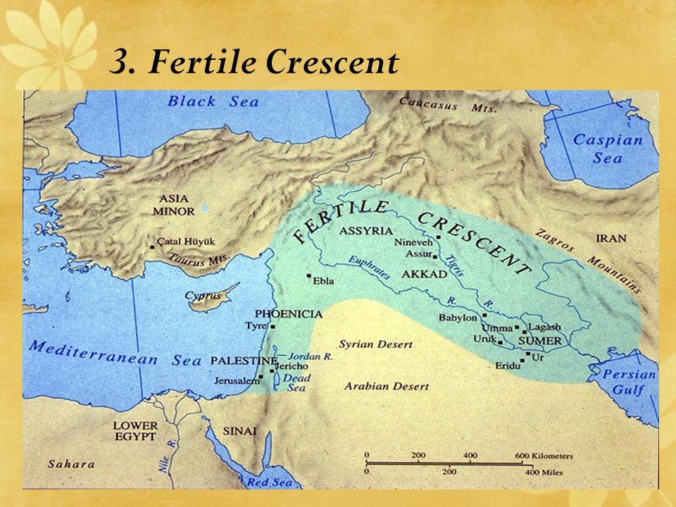 3. Fertile Crescent