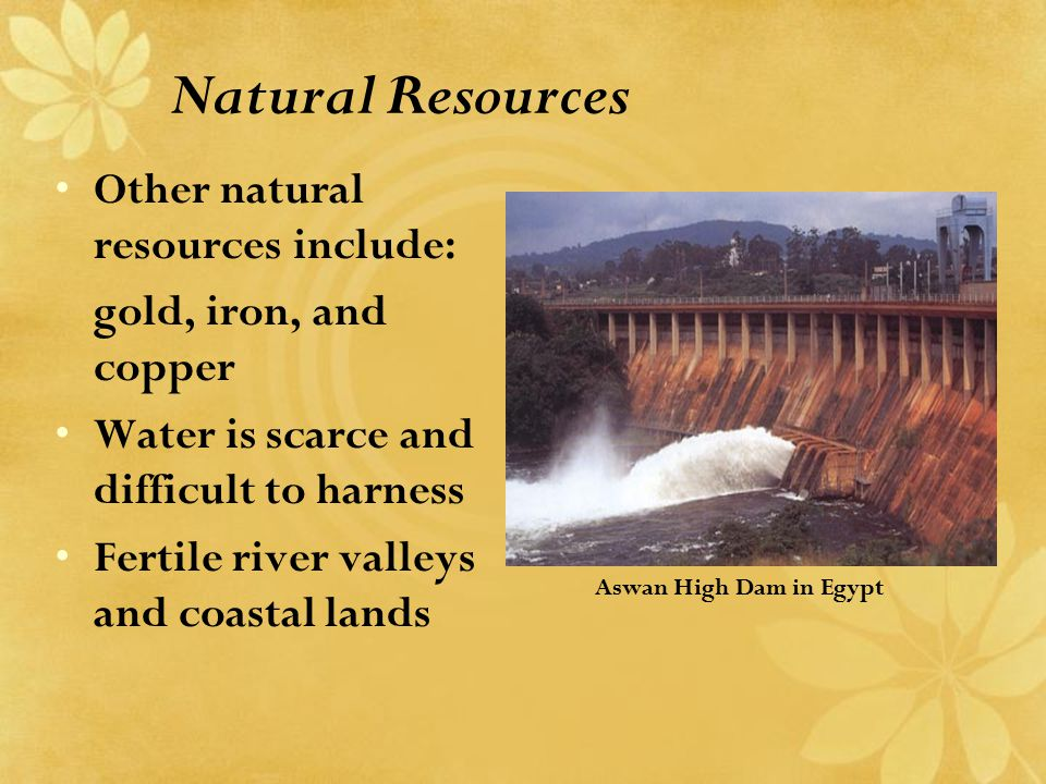 Natural Resources Other natural resources include: