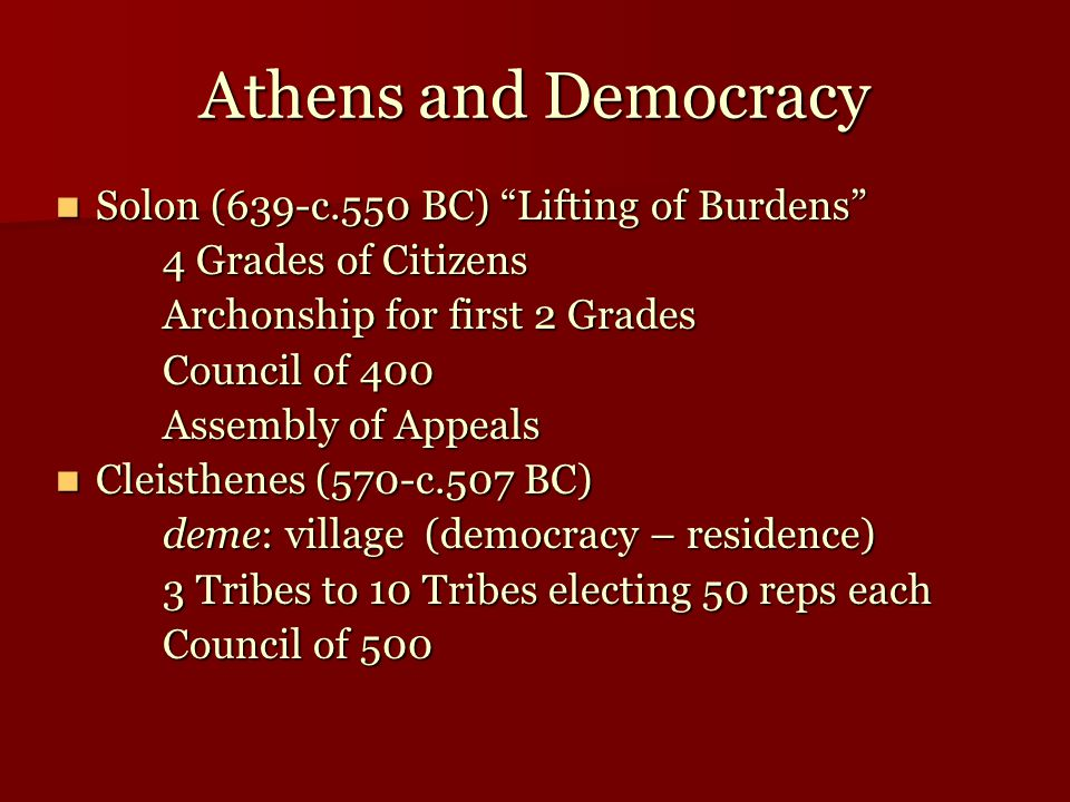 Athens and Democracy Solon (639-c.550 BC) Lifting of Burdens