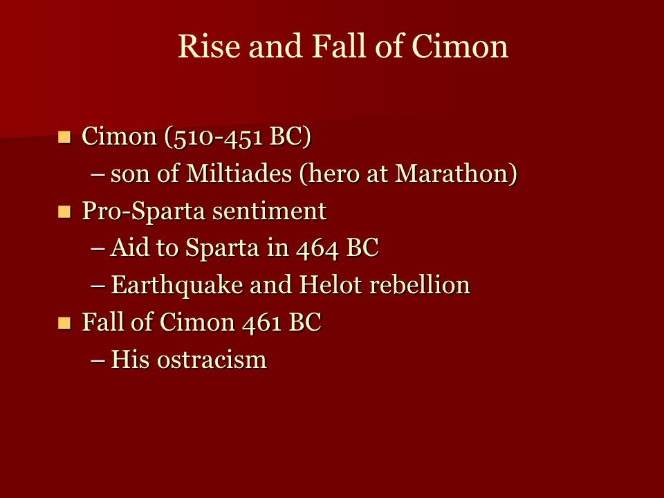 Rise and Fall of Cimon Cimon (510-451 BC)