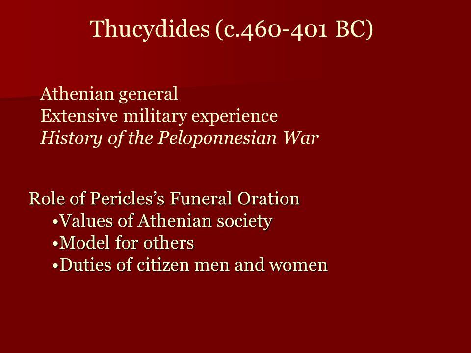 Thucydides (c.460-401 BC) Athenian general