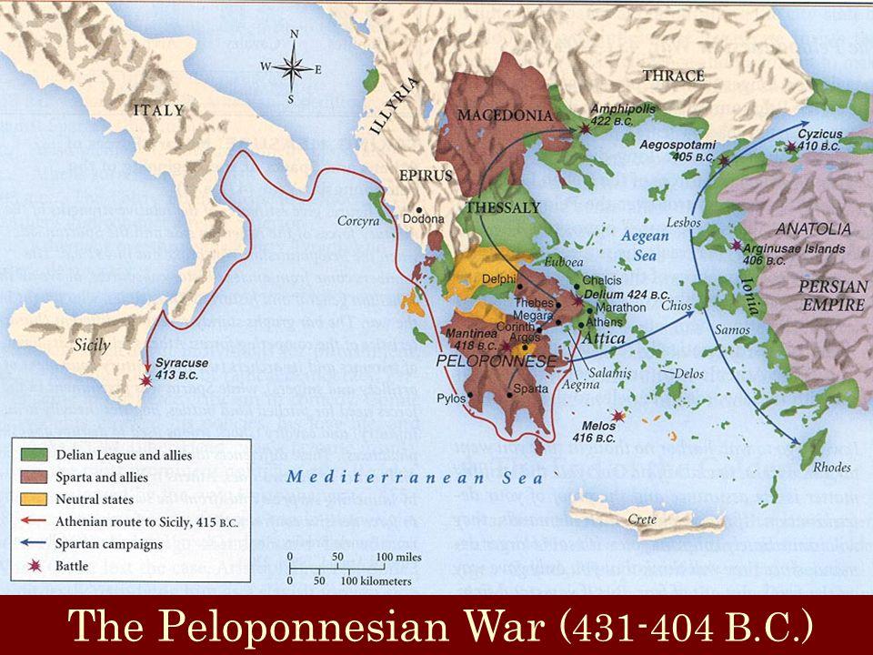 The Peloponnesian War (431-404 B.C.)