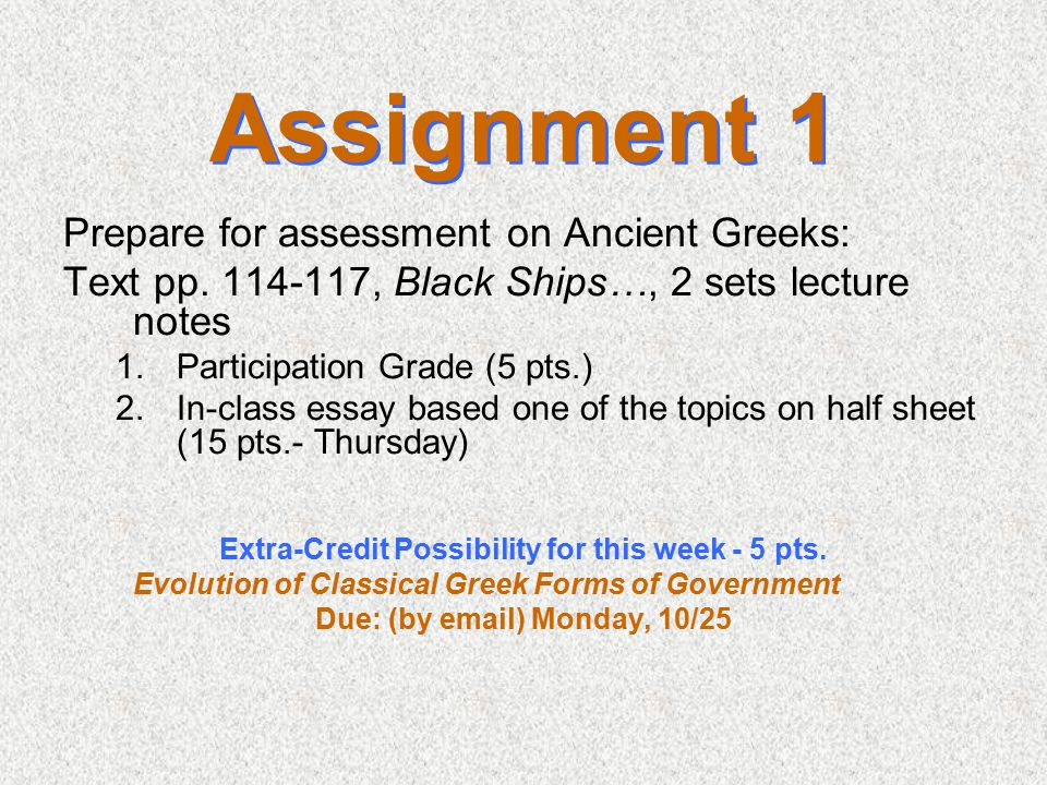 Assignment 1 Prepare for assessment on Ancient Greeks: