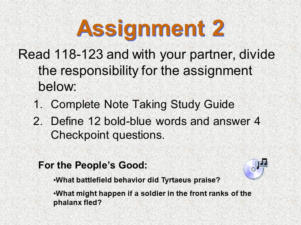 Assignment 2 Read 118-123 and with your partner, divide the responsibility for the assignment below: