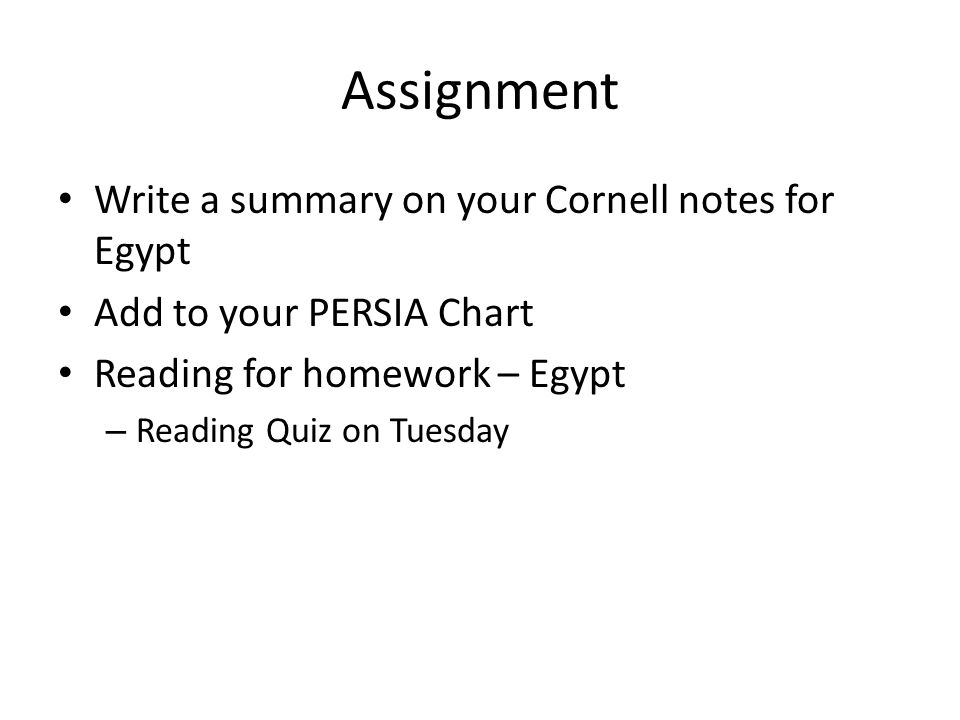 Assignment Write a summary on your Cornell notes for Egypt