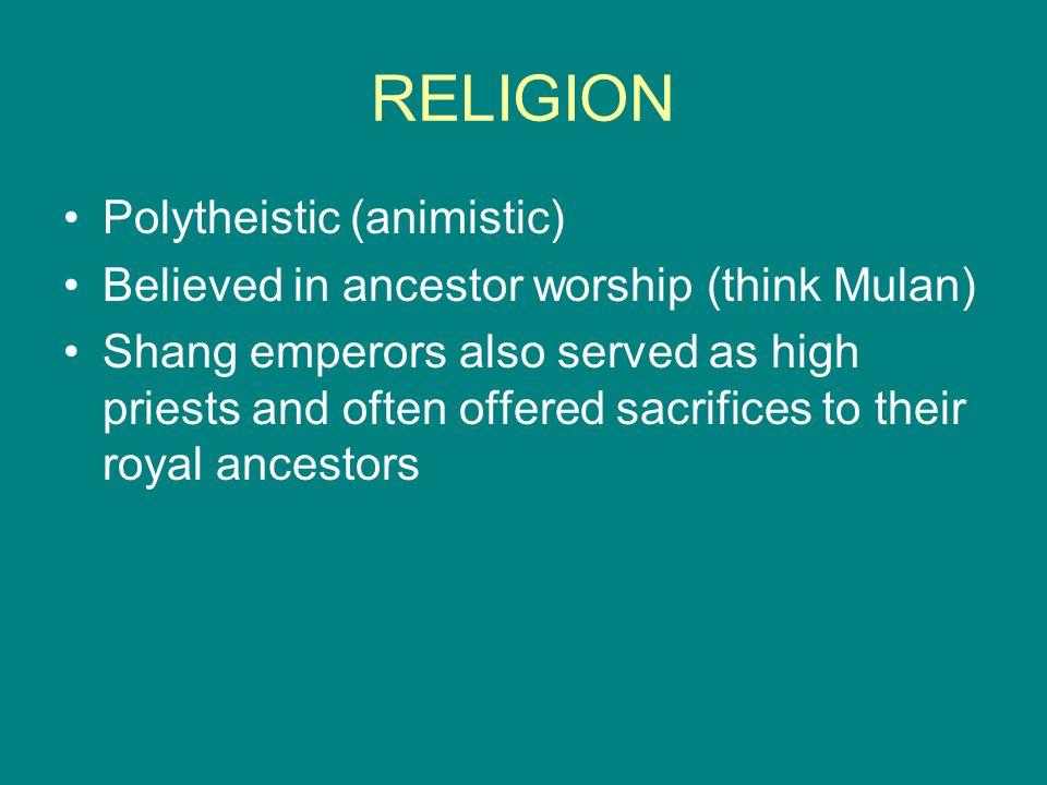 RELIGION Polytheistic (animistic)