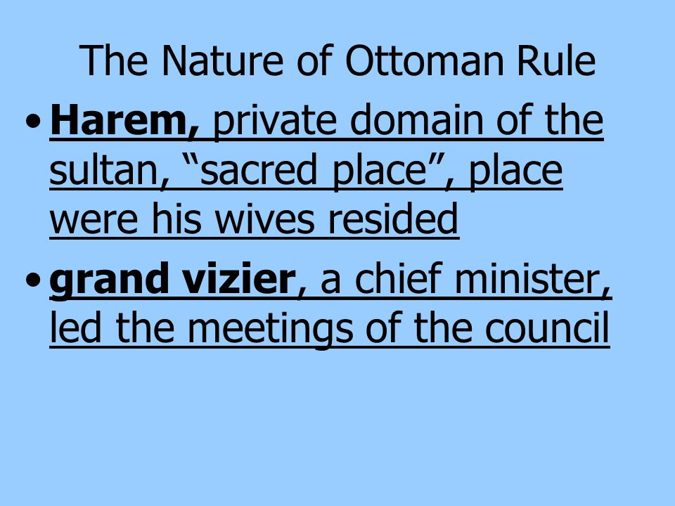 The Nature of Ottoman Rule