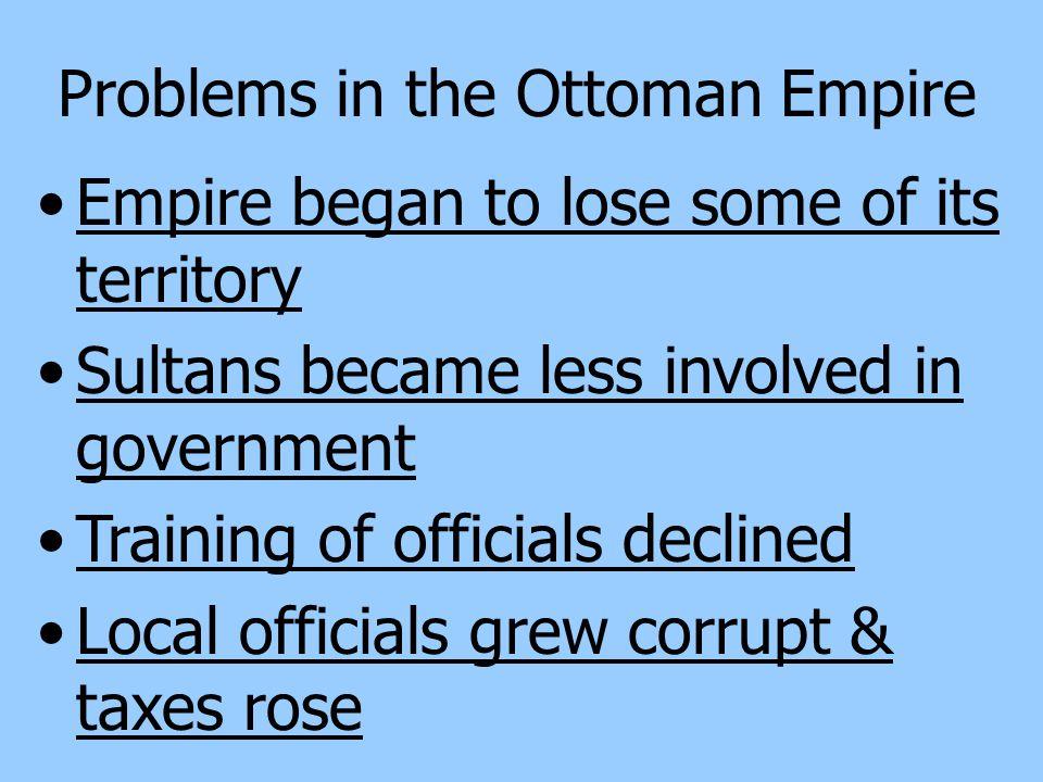 Problems in the Ottoman Empire