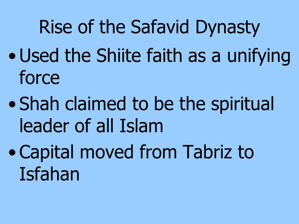 Rise of the Safavid Dynasty