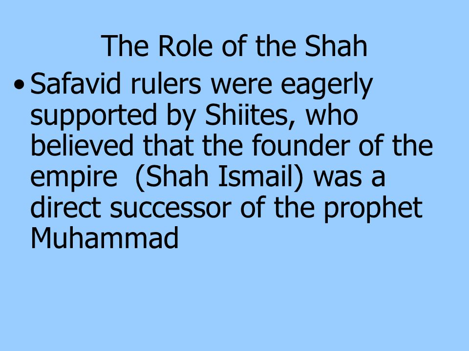 The Role of the Shah