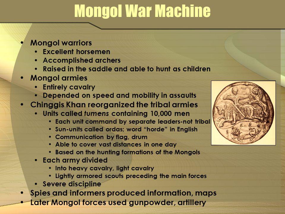 Mongol War Machine Mongol warriors Mongol armies
