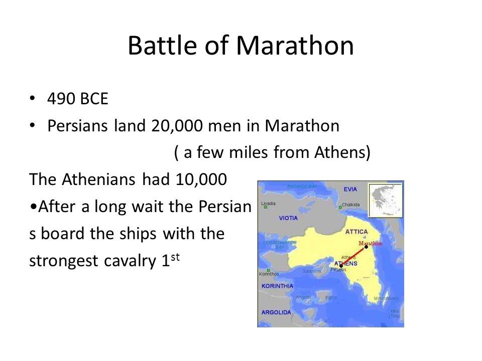 Battle of Marathon 490 BCE Persians land 20,000 men in Marathon