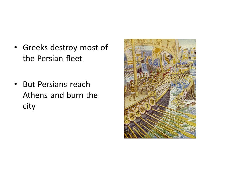 Greeks destroy most of the Persian fleet