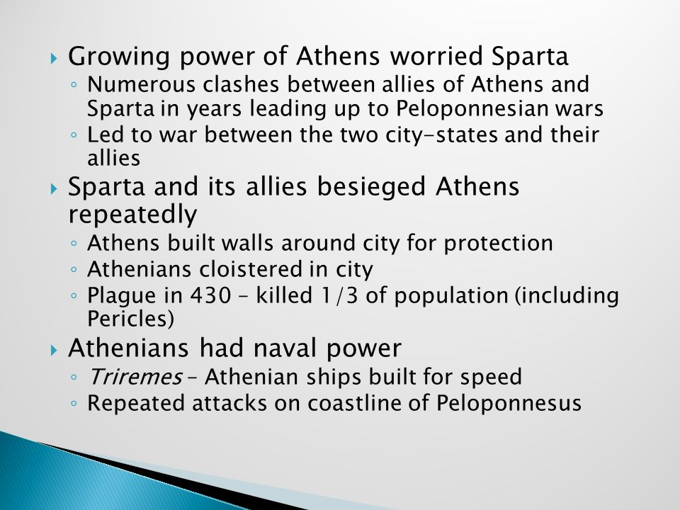 Growing power of Athens worried Sparta
