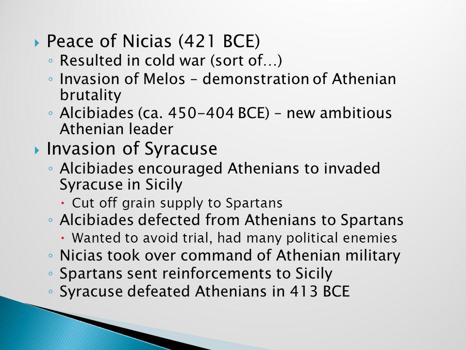 Peace of Nicias (421 BCE) Invasion of Syracuse