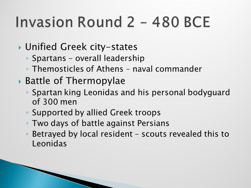 Invasion Round 2 – 480 BCE Unified Greek city-states