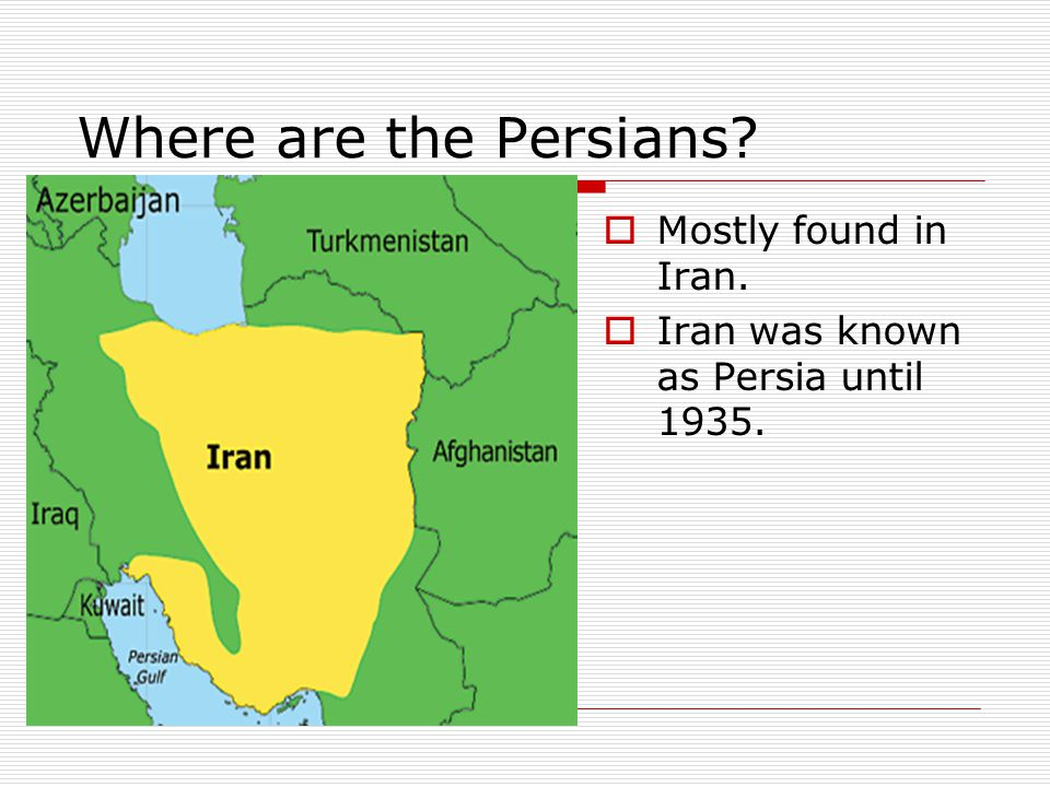 Where are the Persians Mostly found in Iran.