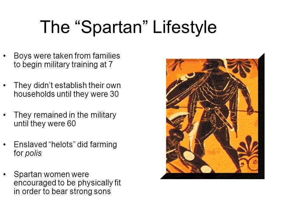 The Spartan Lifestyle