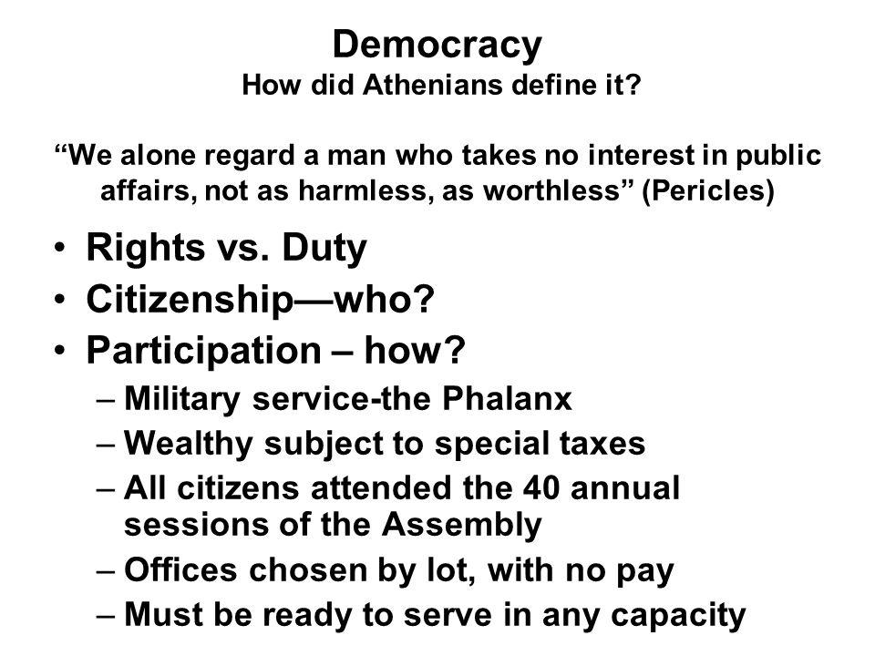 Democracy How did Athenians define it